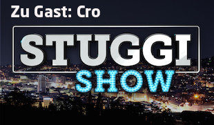 STUGGI-Show mit Cro